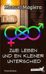 Zwei Leben und ein kleiner Unterschied (German Edition)