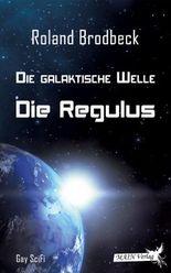 Die Galaktische Welle - Die Regulus