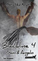 Blackline 4: Sam & Angelo