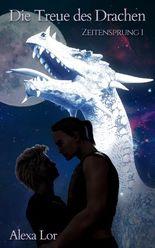Die Treue des Drachen