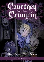 Courtney Crumrin - Band 1: Die Wesen der Nacht