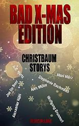 Bad X-Mas Redrum Edition: Christbaum Storys