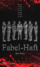 Fabel-Haft: Thriller