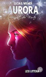 Lexi Littera (1.2) - Macht der Worte (Aurora 11)