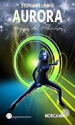 Morgana (1.3) - Königin der Illusionen (Aurora 23)