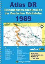ATLAS DR 1989 - Eisenbahnstreckenlexikon der Deutschen Reichsbahn