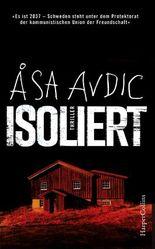 Isoliert: Eine der spannendsten Thriller Neuerscheinungen 2017 aus Schweden