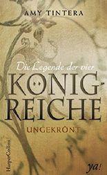 Die Legende der vier Königreiche - Ungekrönt (Ruined 1)