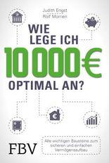 Wie lege ich 10000 Euro optimal an?