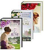 Die Rosentrilogie: Die Teerose / Die Winterrose / Die Wildrose