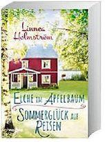 Doppelband: Elche im Apfelbaum / Sommerglück auf Reisen