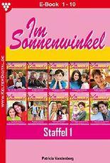 Im Sonnenwinkel Staffel 1 - Familienroman: E-Book 1-10