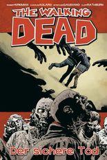 The Walking Dead 28: Der sichere Tod