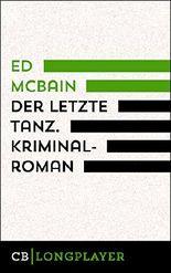 Ed McBain: Der letzte Tanz. Kriminalroman aus dem 87. Polizeirevier