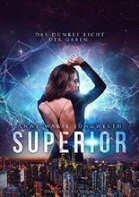 Superior: Das dunkle Licht der Gaben