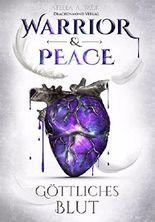 Warrior & Peace - Göttliches Blut