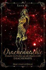 Drachennächte: Drachenasyl: Erotische Geschichten aus der Drachenhöhle