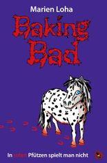 Baking Bad – In roten Pfützen spielt man nicht