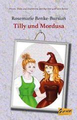 Tilly und Mordusa