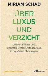 Über Luxus und Verzicht