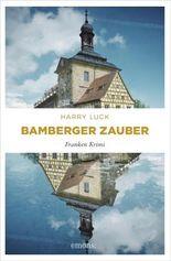 Bamberger Zauber (Franken Krimi)