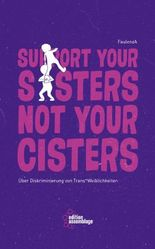 Support your sisters not your cisters