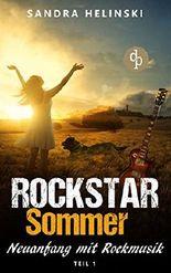 Rockstar Sommer - Neufanfang mit Rockmusik