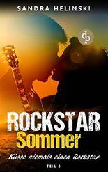 Rockstar Sommer - Küsse niemals einen Rockstar