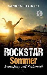 Neuanfang mit Rockmusik - Rockstar Sommer (Teil 1): (Rockstar Romance, Chick Lit, Liebesroman)