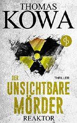 Reaktor - Der unsichtbare Mörder