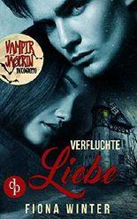 Vampirjägerin inkognito: Verfluchte Liebe