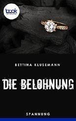 Die Belohnung (Kurzgeschichte, Krimi) (Die 'booksnacks' Kurzgeschichten Reihe)
