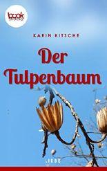 Der Tulpenbaum (Kurzgeschichte, Liebe) (Die 'booksnacks' Kurzgeschichten Reihe)