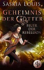 Geheimnis der Götter - Feuer der Rebellion