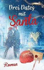 Drei Dates mit Santa