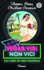 Vegas, vidi, non vici (Humor): Das Leben ist kein Triathlon