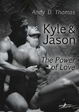 Kyle & Jason: The Power of Love