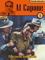 Al Capone 05: Eifersucht und Rache