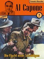Al Capone 07: Die Flucht einer Schuldigen