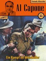 Al Capone 11: Ein Kampf im Weinkeller