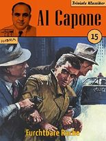 Al Capone 15: Furchtbare Rache