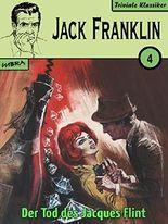 Jack Franklin 04: Der Tod des Jacques Flint