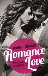 Romance Love – Vollkommen dir ergeben