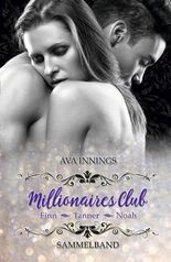 Sammelband Millionaires Club – Finn | Tanner | Noah