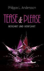 Tease & Please – berührt und verführt