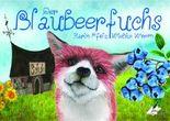 Der Blaubeerfuchs / The Blueberryfox