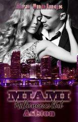 Miami Millionaires Club – Ashton