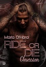 Ride or Die: Obsession