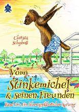 Vom Stinkemichel und seinen Freunden: Band 10: Ein lebensgefährlicher Sprung (Vom Stinkemichel und seinen Freunden Band)