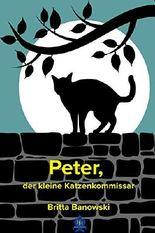 Peter, der kleine Katzen-Kommissar (German Edition)